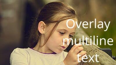 Multi-line text overlay
